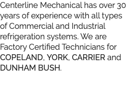 Centerline Mechanical has over 30 years of experience with all types 